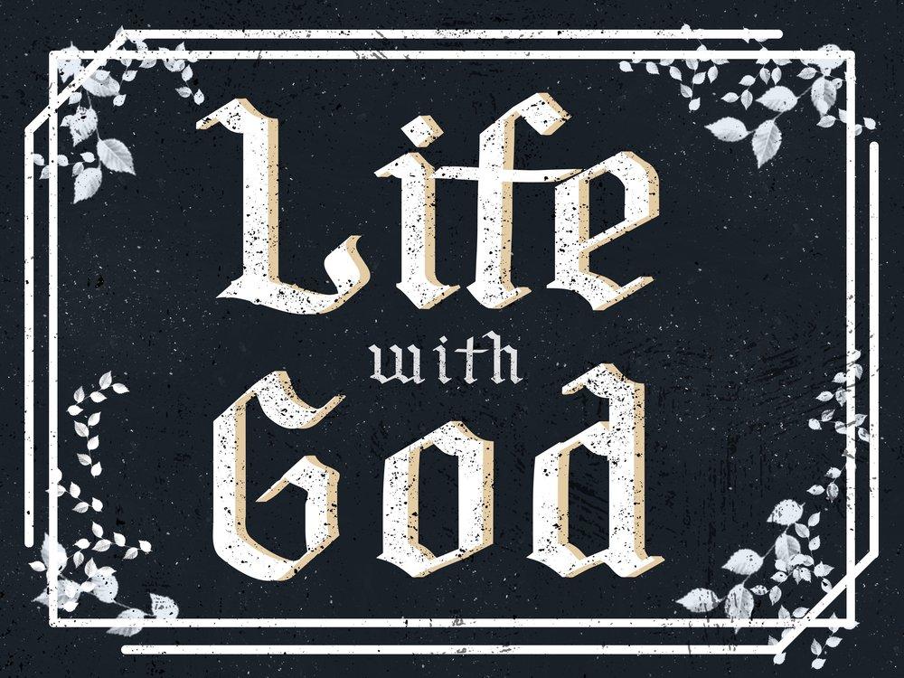 LIFE WITH GOD   FEB 26 - APR 2