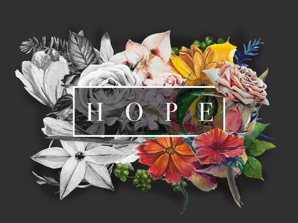 HOPE APR 9 - APR 30