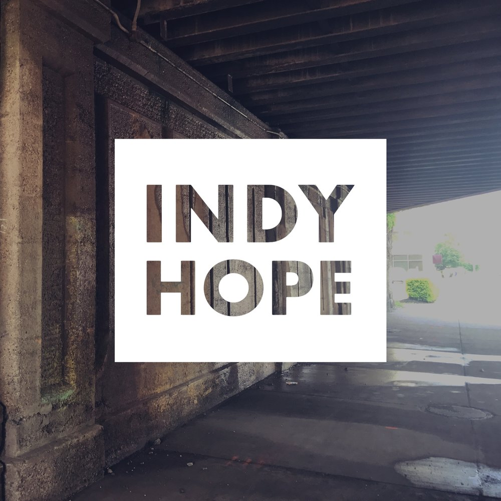 Indy Hope   Indy Hope is focused on reaching out to those living on the streets of downtown Indianapolis. We want to share the love and hope of Christ to those who feel hopeless, lost, and alone.