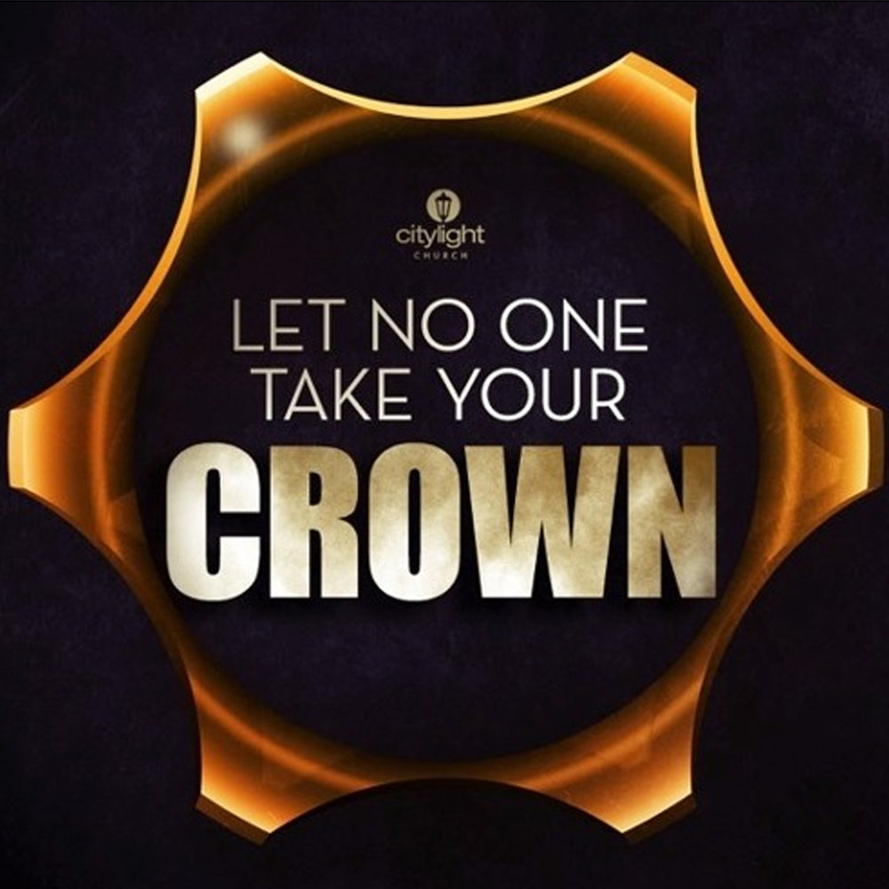 Let Know One Take Your Crown.jpg