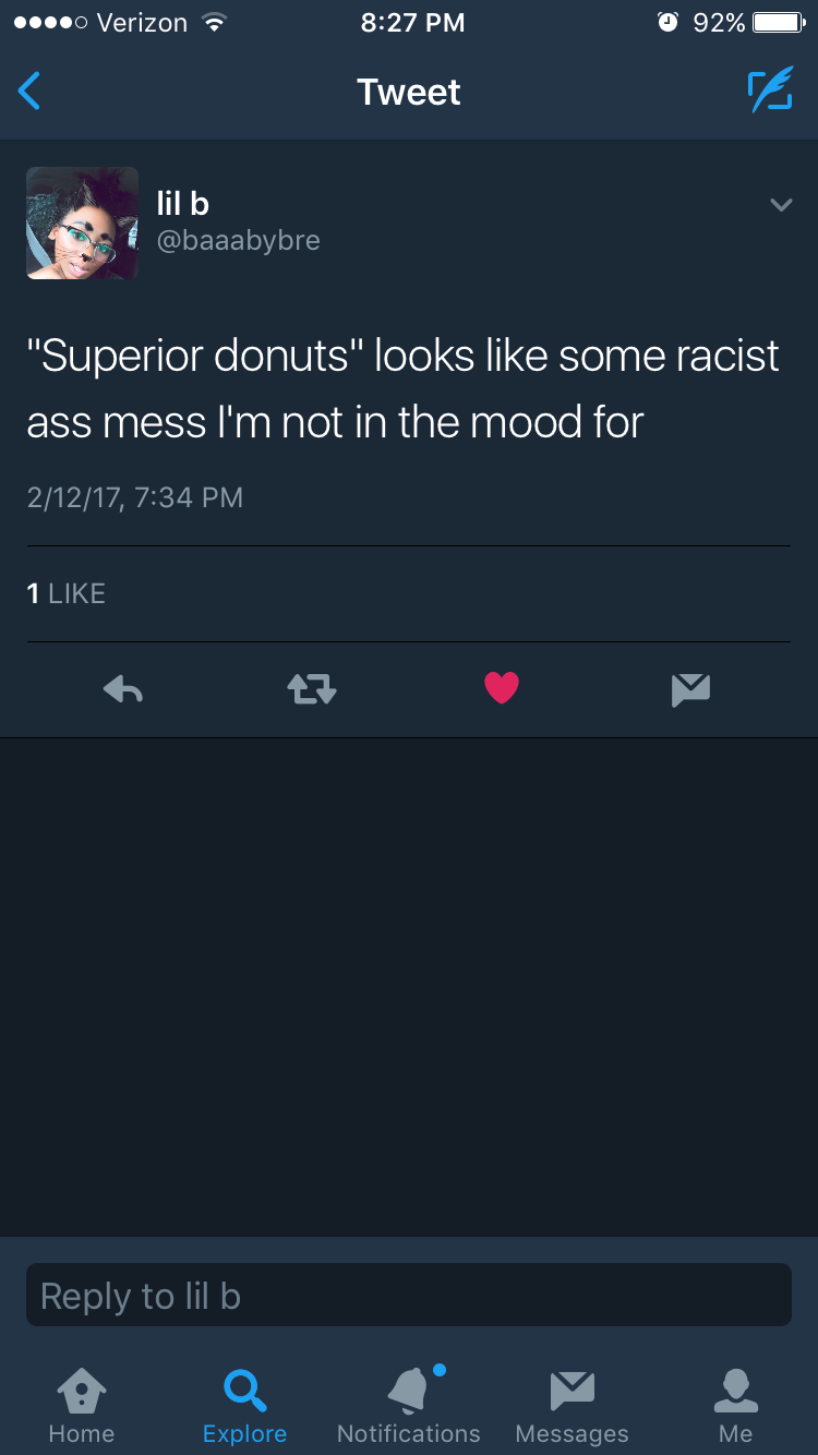 I thought this was hilarious. Because of the title, A lot of people think Superior Donuts is about some talking Neo-Nazi donut. hahaaaa
