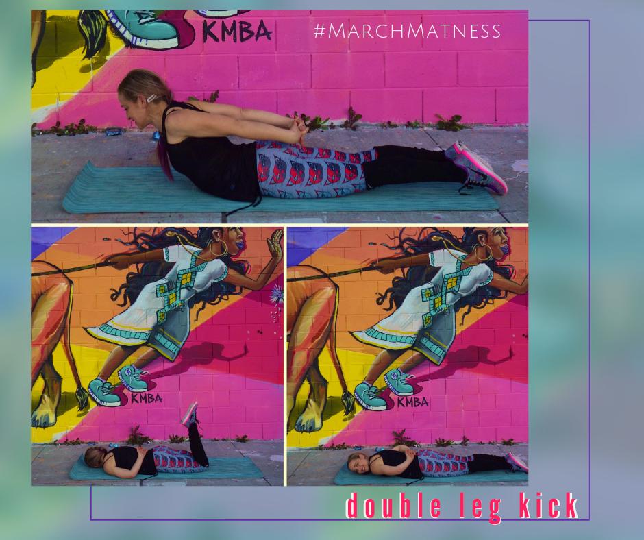 double leg kick blog pilates blogger #marchmatness