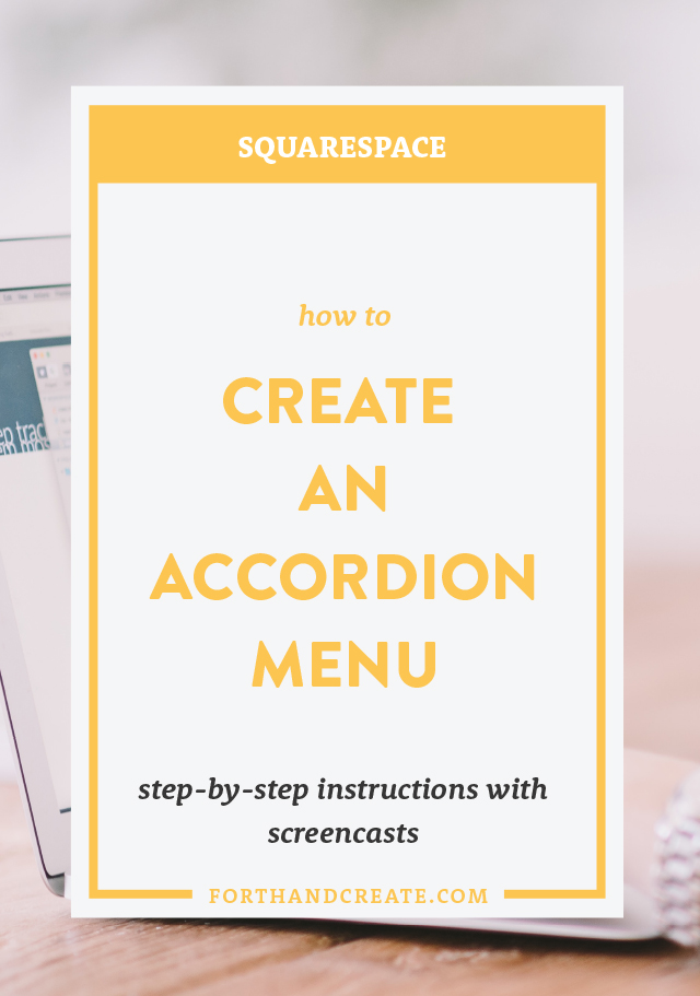 Squarespace DIY - How to Create an Accordion Menu — Forth and Create