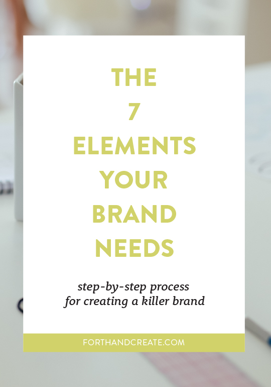 The ultimate list of elements your brand needs including a step-by-step process. Click through to learn more!