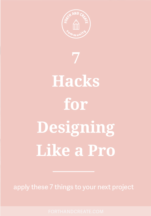 7 Hacks for Designing Like a Pro