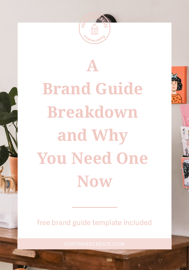 A brand guide breakdown and why you need one. Free brand guide template included! Learn what goes into a brand guide PDF and why it's so important to have one. #brandingtips #brandguide #brandidentity #freetemplate #forthandcreate #design