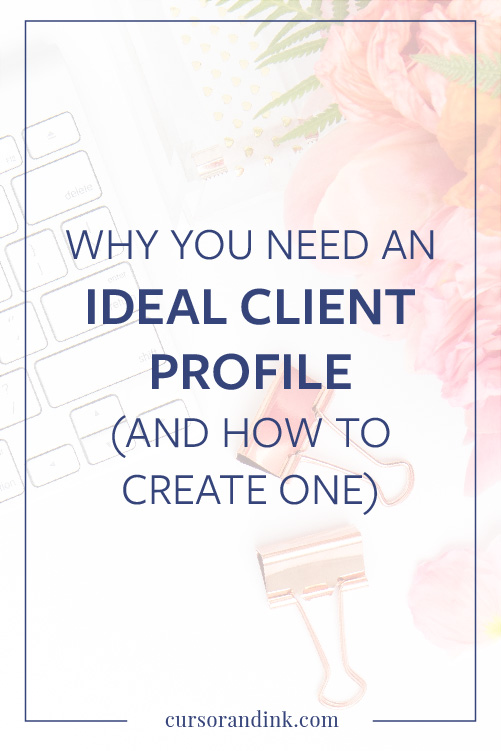 Why You Need An Ideal Customer Profile And How To Create One
