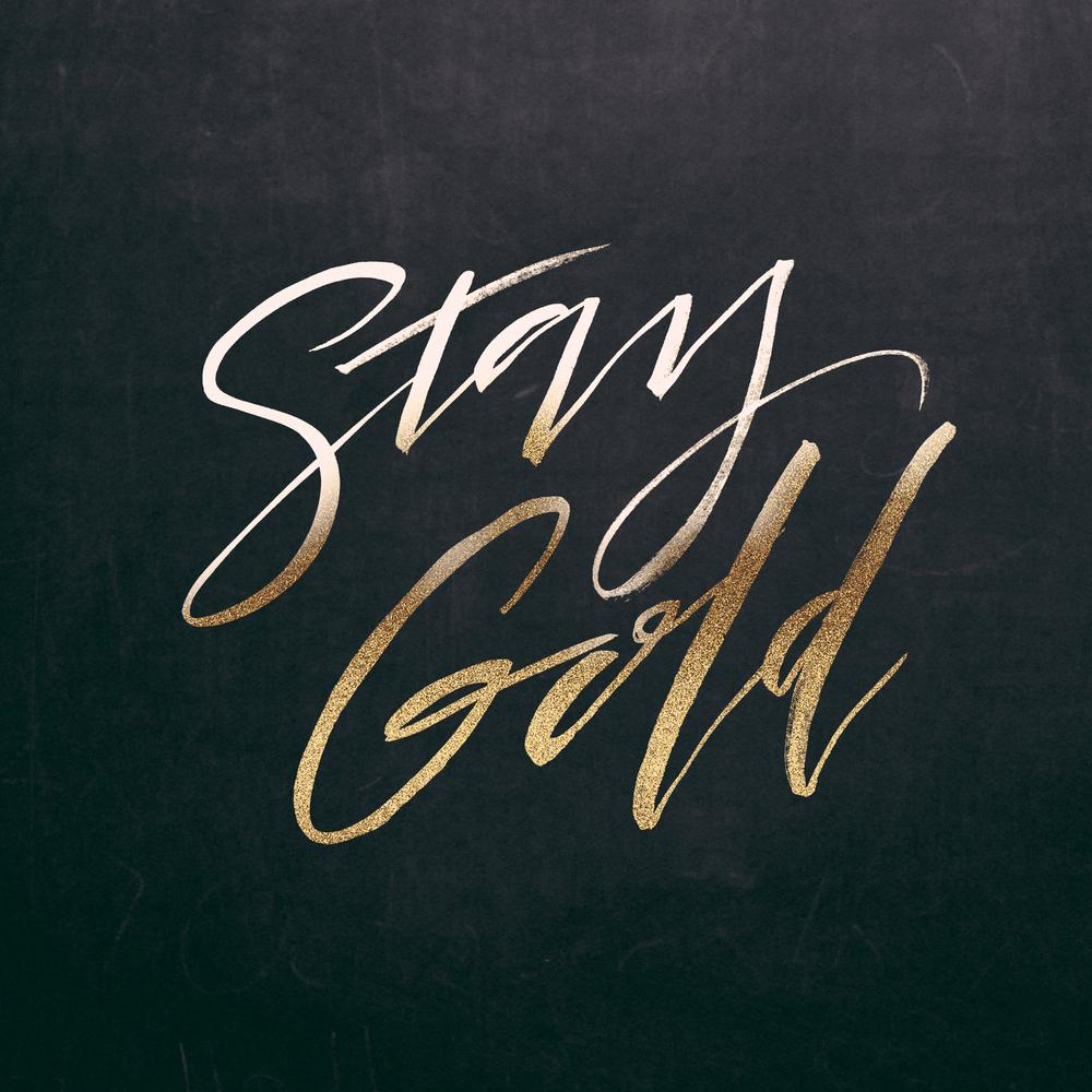 stay gold 2.jpg