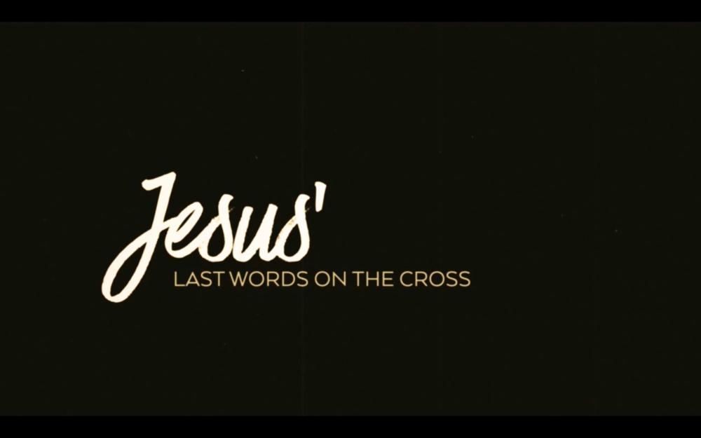 jesus-last-words-title.png