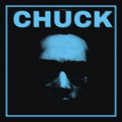 CHUCK (Full Length)   The story of CHUCK, the paranoid man the world refused to listen to.