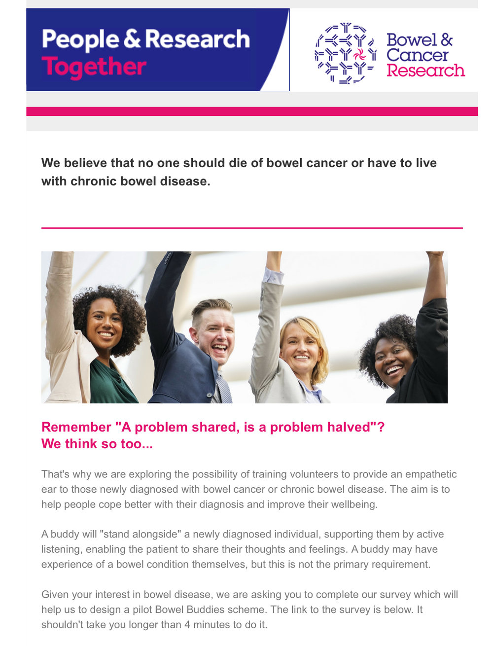 (If you go to www.bowelandcancerresearch.org there's a brief questionnaire that would be of great help if you filled it in).