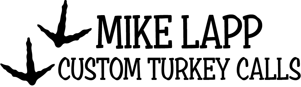 Mike Lapp Turkey Calls