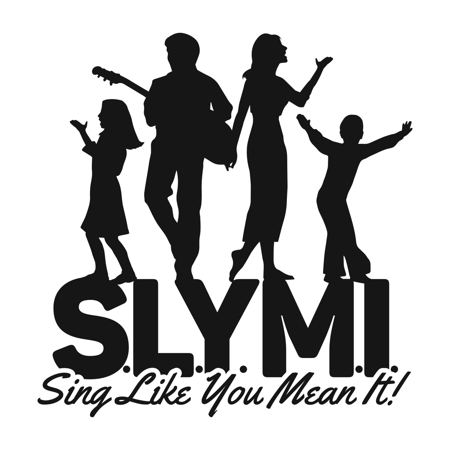 S.L.Y.M.I. (Sing Like You Mean It!)