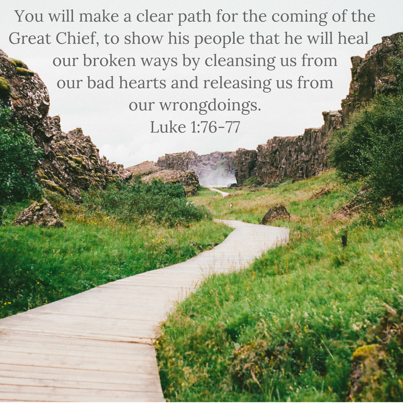 Luke 1:76-77 FNV make a clear path