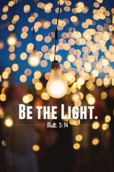 be the light Matthew 5:14