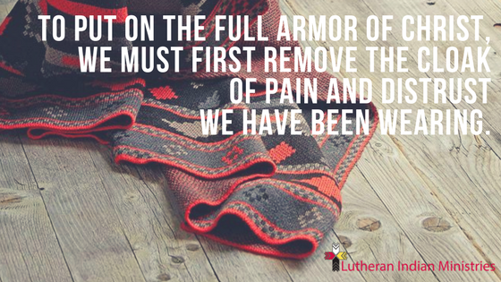 before the armor of christ remove the cloak of distrust