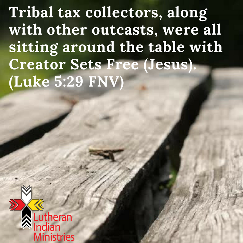jesus eats with outcasts luke 5:29 fnv lutheran indian ministries