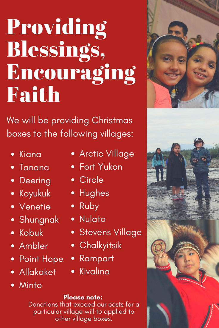 Christmas boxes will be delivered to: Kiana, Tanana, Deering, Koyukuk, Venetie, Shungnak, Kobuk, Ambler, Point Hope, Allakaket, Minto, Arctic Village, Fort Yukon, Circle, Hughes, Ruby, Nulato, Stevens Village, Chalkytisik, Rampart, and Kivalina.