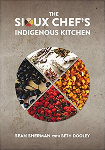 the sioux chef's indigenous cookbook by sean sherman lutheran indian ministries news