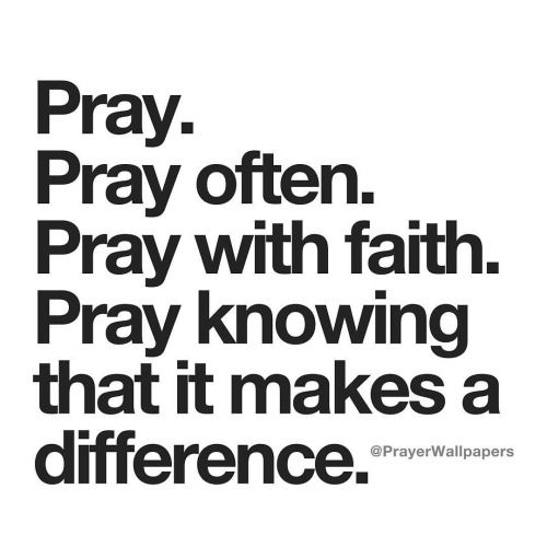 pray pray often pray with faith