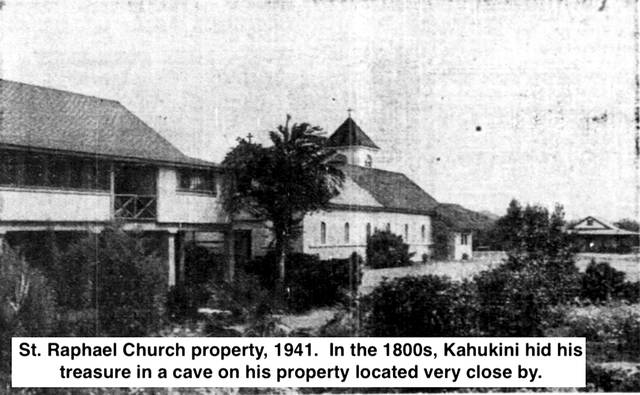 Several people who worked for Kahukini searched for his wealth without success, and by all accounts his secret cave has yet to be discovered. lutheran indian ministries native news