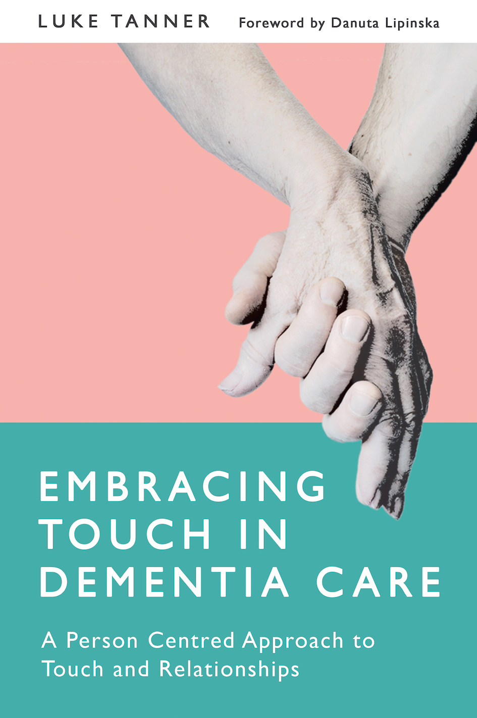 Restoring Trust in The Power of Touch - PUBLISHED MAY 2017!'A welcome addition to our field. This book celebrates the potential of touch while also confronting its challenges, and helps to ensure that touch takes its rightful place as integral to person-centred care.'Dr Murna Downs, Head of the School of Dementia Studies, University of Bradford'Individual person-centred care is a key aspect of improving the quality of life for people with dementia. There are many approaches to this and having a range of techniques available that can help, where appropriate, to improve relationships are key. Luke Tanner should be congratulated at describing, so adroitly, touch as one such approach.'Alistair Burns, Professor of Old Age Psychiatry, University of Manchester