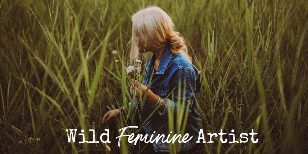 wild feminine artist