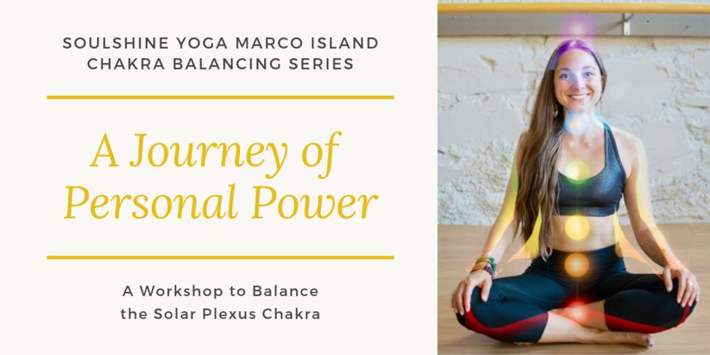Solar Plexus Chakra Workshop Chakra Balancing