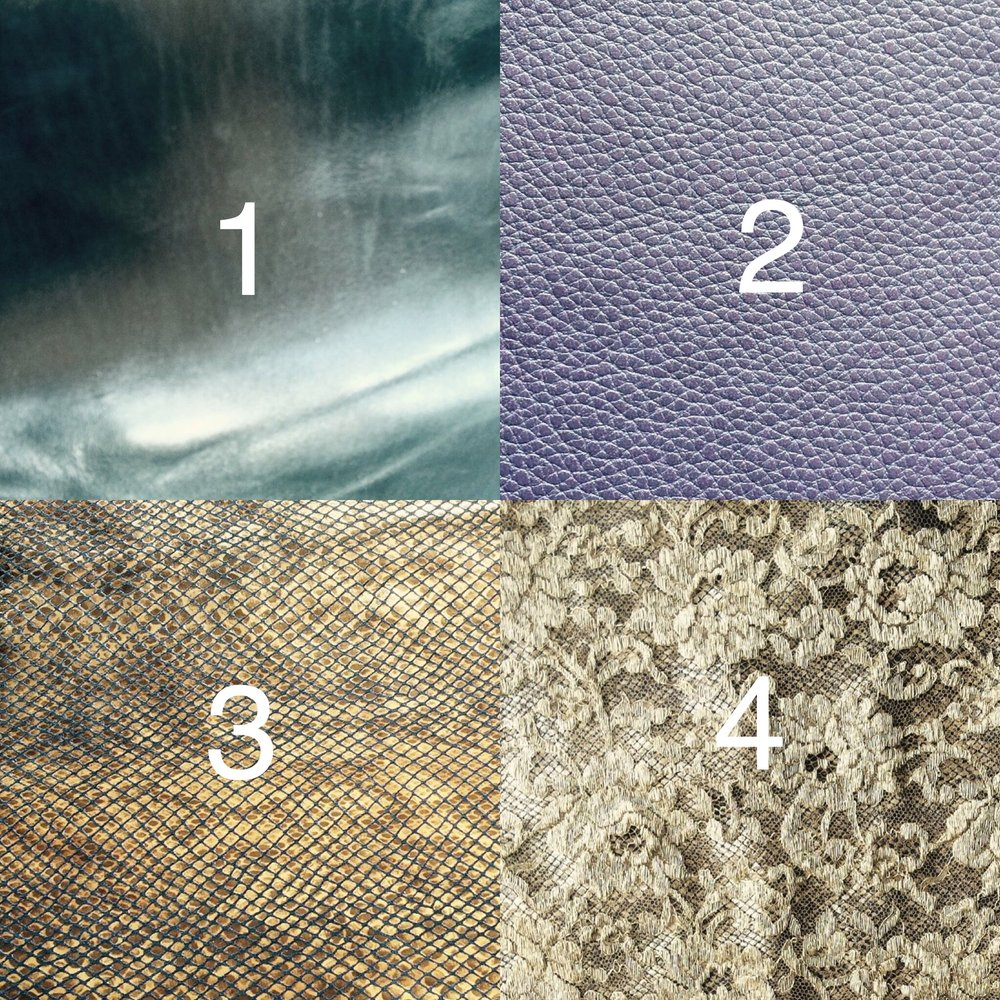 1)PetroTeal Waxy Leather 2)Moonlit Mauve Pebbled Hide 3)Gilded Embossed Sea Snake Suede 4)Gold Metallic Corded Chantilly Lace