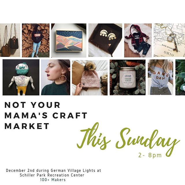 Finishing off the year with Not Your Mama's Craft Market (my fave!) with not 1 but 2 events! The first is this Sunday (12/2) at Schiller Community Center during German Village Lights from 2-8pm and then on Saturday (12/15) at the Greek Orthodox Cathedral!  #germanvillagecolumbus #madeinohio #shopsmall #shoplocal #makersgonnamake #handmadeholiday