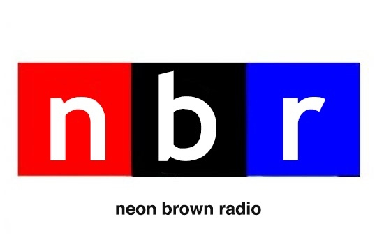 Neon Brown Radio (NBR)