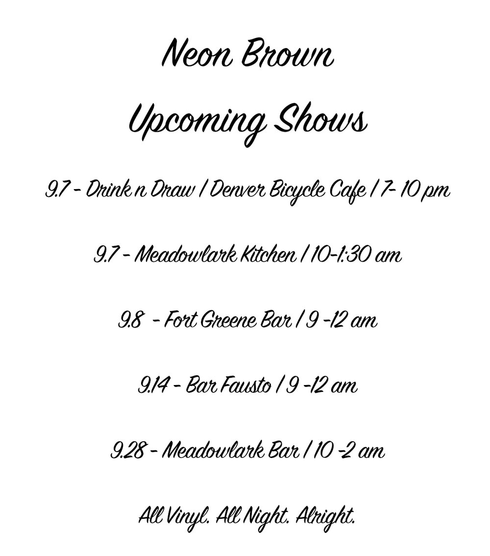 Neon Brown | Upcoming Sept. Shows
