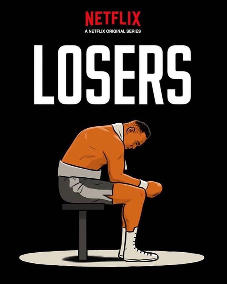 Losers   8-Part Netflix Series   Premiers March 1st