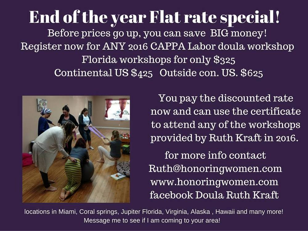 """Last night for the Labor Doula training special. Welcome in the new year with a commitment to a new heartfelt career! Please share widely. I just need a commitment of 10 people for this price to hold a workshop in Hawaii! Location will be the north shore! I give a $50 discount on top of it for every referral you make as well . So pass the word on!"" - Doula Ruth Kraft‎"