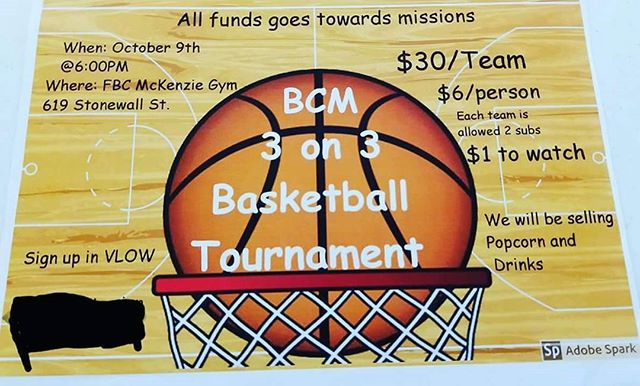The BCM is hosting a 3 on 3 basketball tournament tonight at FBC McKenzie!! Doors will be open at 6 PM, announcements start at 6:15, and games start at 6:30. It's $30 per team and you can have up to 5 on your team. We will have concessions and it will be $1 to come and watch. ALL PROCEEDS GO TO OUR SPRING BREAK MISSION TRIP!