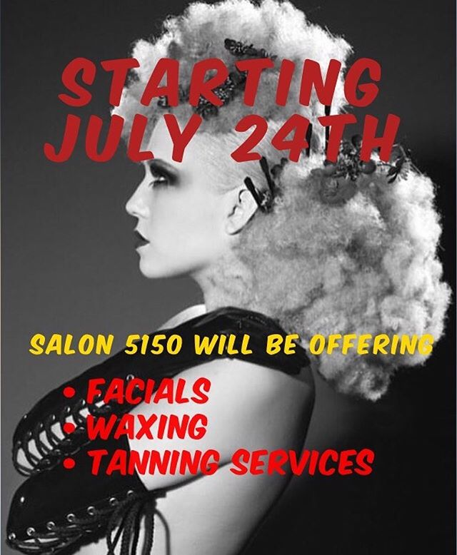 Starting on July 24th we will be offering facials, waxing and tanning services! Call to schedule today (714)256-9225 | We are located on 375 W. Birch St. Suite #2 Brea, CA 92821 | #salon5150 #hairsalon #beauty #beautyservices #tanning #facials #waxing #brea #california