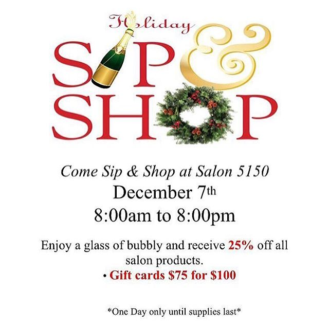 Come to our Holiday Sip & Shop 🍾 on December 7th from 8am-8pm. Receive 25% off all products. Gift cards $75 for $100! 🎁🎄 Salon 5150 (Inside the Brea Gateway Center), 375 W Birch St #2, Brea, CA 92821 / #salon5150 #hair #hairstyles #ocsalon #hairsalon #brea #california #holiday #christmas #special #promo #champagne #discount