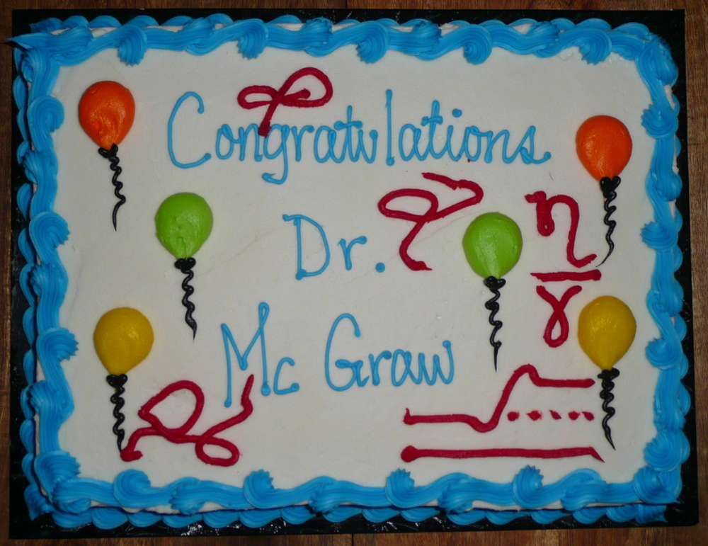 Congratulations Dr. Joshua D. McGraw - end of an era!
