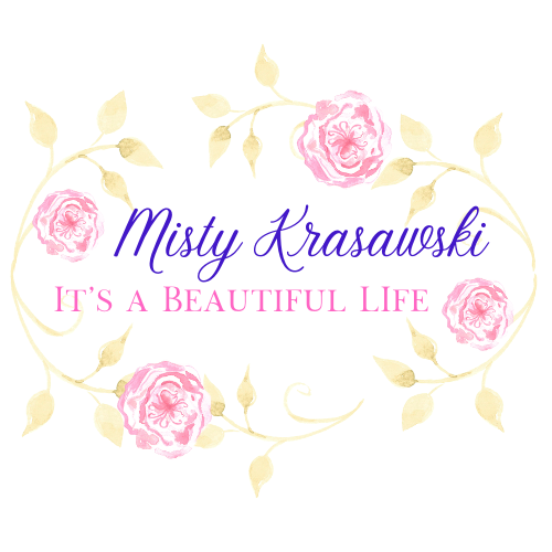 Misty Krasawski -It's A Beautiful Life