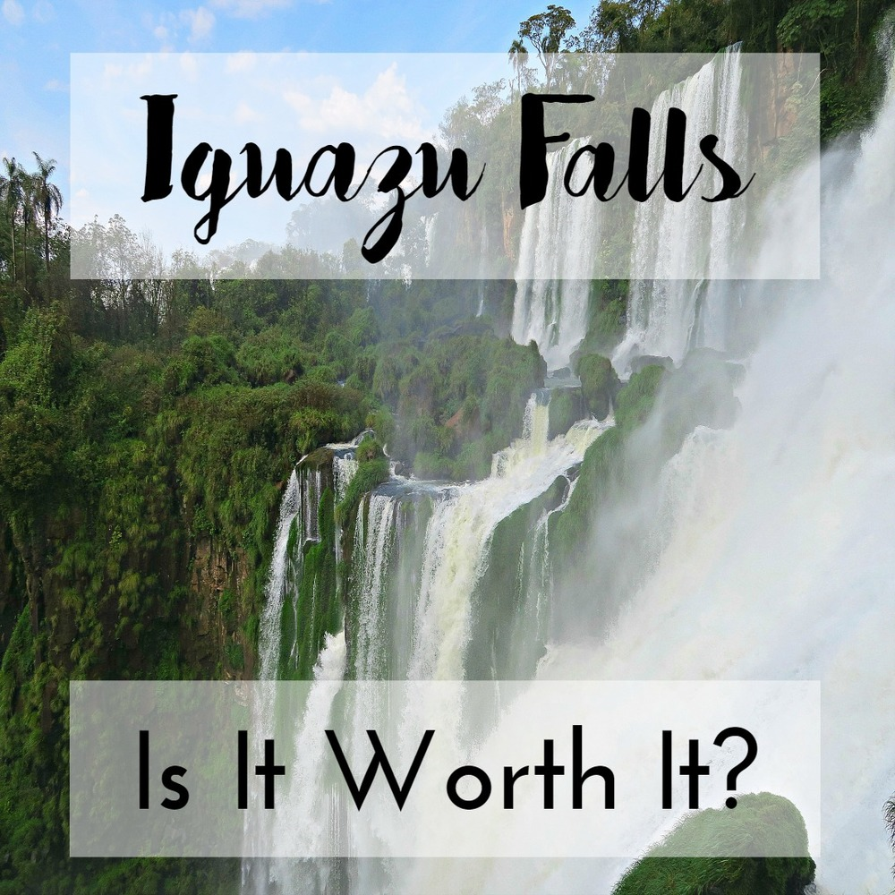 Iguazu Falls, Argentina...Is it worth it? Tip Top Planning