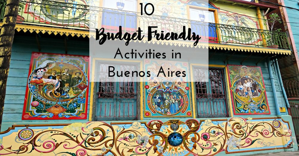 10 Budget Friendly Activities in Buenos Aires - Tip Top Planning