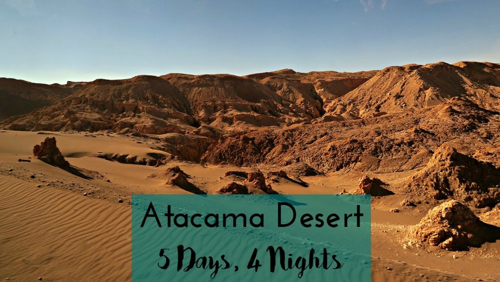Atacama Desert - 5 Days, 4 Nights - San Pedro de Atacama - Tip Top Planning
