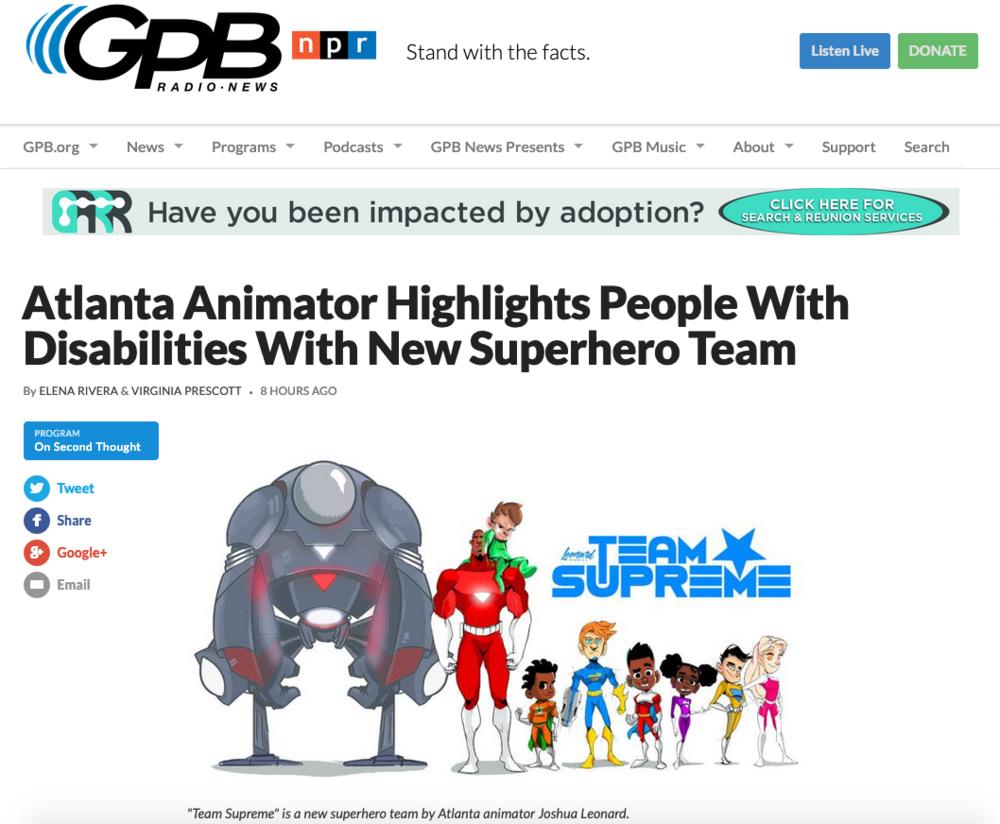 Georgia Public Broadcasting - https://www.gpbnews.org/post/atlanta-animator-highlights-people-disabilities-new-superhero-team?fbclid=IwAR0LMNiIZx-2bf_sym_dfJdSiqOZ8gNPBWkFUAAlCxToBQvdbqSpYWxVbNI