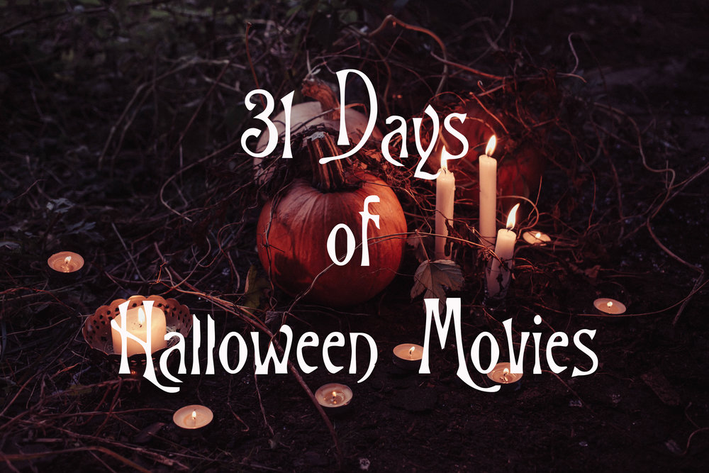 31 Days of Halloween Movies — Down In The City