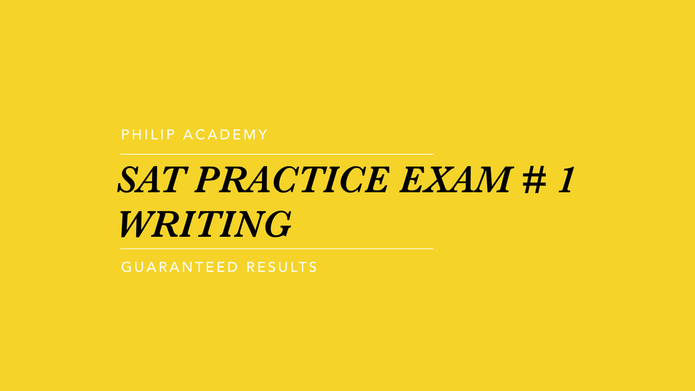 SAT PRACTICE EXAM 01 WRITING.001.jpeg