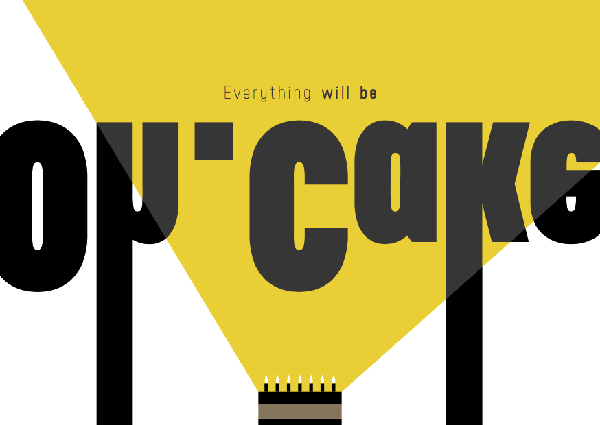 Everything Will Be Oh.Cake (2015)