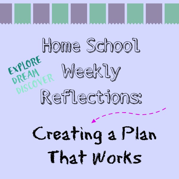 Creating a homeschool plan that works