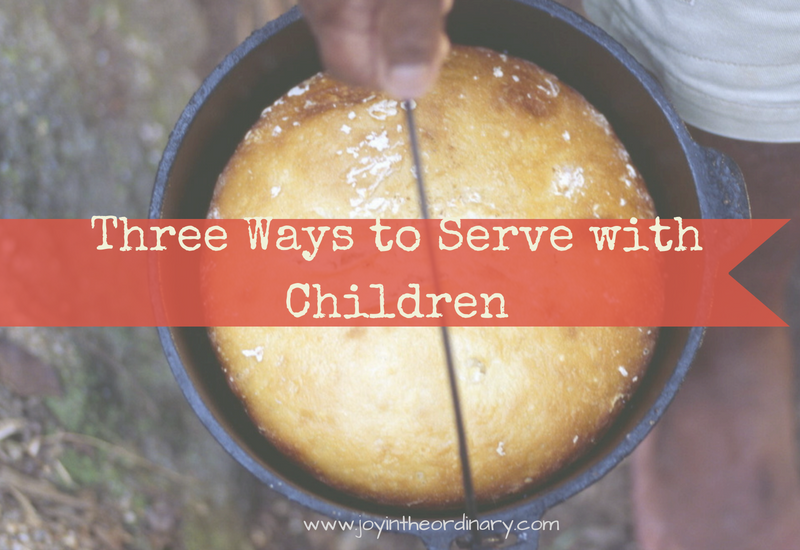 Three simple ways to serve with children