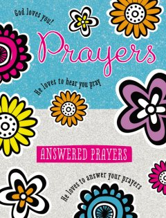 Prayers and Answered Prayers Book