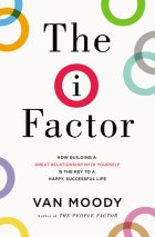 The I Factor by Van Moody